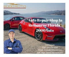 Auto Repair Shop Melbourne Florida - 2000Auto
