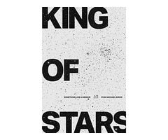 Buy Book Online: King of Stars writing by Ryan Sirois