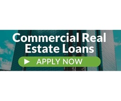 Commercial Real Estate Loans- Close Fast!