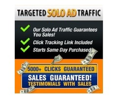 2018 Targeted Solo Ad Traffic - 5000+ Clicks - Sales Guaranteed