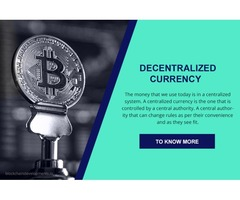 Case Study On Decentralized Currency By Blockchain Developments