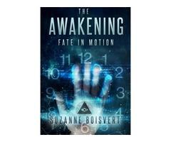 The Awakening: Fate in Motion
