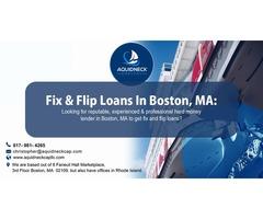 Fix & Flip Loans In Boston, MA
