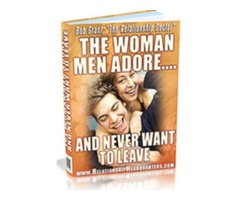 The Woman Men Adore and Never Want to Leave - by Bob Grant