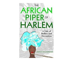 The African Piper of Harlem (Kindle Edition)