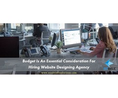 Budget Is An Essential Consideration For Hiring Website Designing Agency