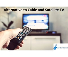 Switch2Deal Internet Services which are alternative to cable and Satellite TV