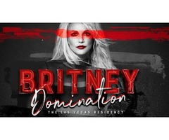Don't Miss Britney's Domination February 2019 at Las Vegas
