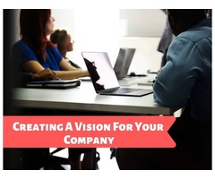 Creating A Vision For Your Company