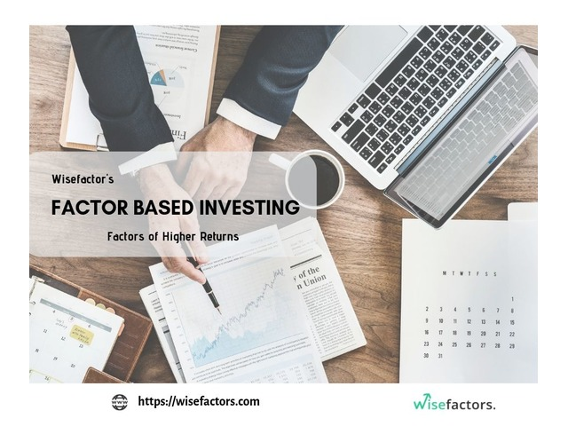 Factor Based Investing | Digital Investing - Wisefactors | free-classifieds-usa.com