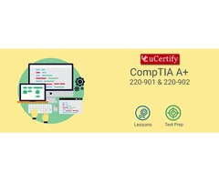 Become CompTIA A+ Certified With The uCertify