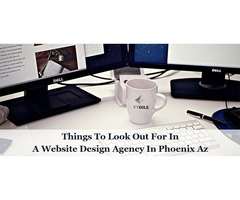 Things To Look Out For In A Website Design Agency In Phoenix Az