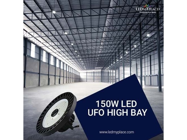 Choose The Best 150W LED UFO High Bay Lights For Your Warehouse | free-classifieds-usa.com