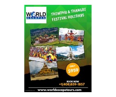 Thimphu & Thangbi festival holiday Package@ worldescape tours