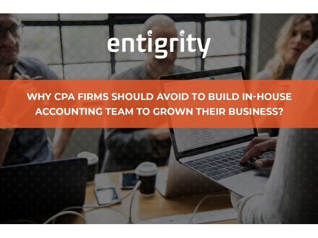 Why CPA Firm Should Avoid to Build in House Accounting Team? | free-classifieds-usa.com