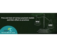 Pros and Cons of Various Payment Models and their Effect on Practices