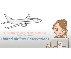 Travel the World in Low-cost Air-Tickets only at United Airlines Reservations