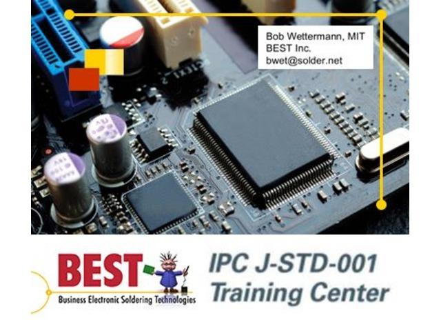 IPC-J-STD-001 Instructor Certification (CIT) Training by BEST Inc. | free-classifieds-usa.com