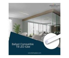 Ballast Compatible T8 LED Tube Comes with easy Installation