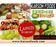Specialize Service for Healthy School Lunch Programs NJ 07712 | Karson Foods