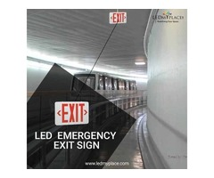 Use LED Emergency Exit Signs For Adequate Protection!