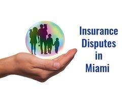 Insurance Disputes in Miami