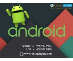 Android Online Training | Android Development Online Course in India | Online IT Guru