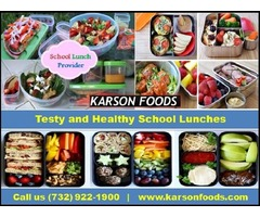 Specialize Service for Healthy School Lunch Provider NJ 07712 | Karson Foods