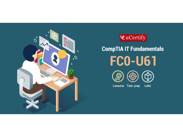 Become a CompTIA IT Fundamentals+ Certified- uCertify CompTIA ITF+ FC0-U61 Guide | free-classifieds-usa.com
