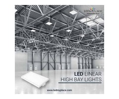 Install LED Linear High Bay Lights At The Workplace That Have Longer Period