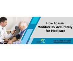 Use Modifier 25 Accurately for Medicare