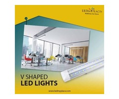 Install V Shaped LED Lights Integrated To Enjoy Flicker Free Lighting