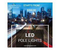 Install LED Pole Lights For High Weather-Resistance!