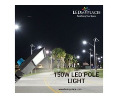Install 150W LED Pole Lights For Make Eco-friendly Cities