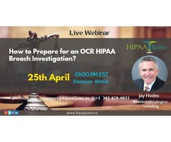How to Prepare for an OCR HIPAA Breach Investigation?