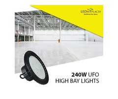 Get The Best 240W UFO LED High Bay Lights For Warehouse Lighting