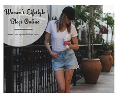 Read Our Women's Lifestyle Blogs Online