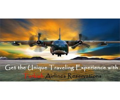 Get the unique traveling experience with Turkish Airlines Reservations