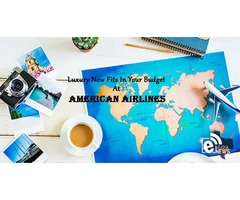 Luxury now fits in your budget at American Airlines
