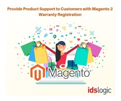 Provide Product Support to Customers with Magento 2 Warranty Registration