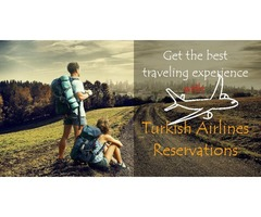 Get the best traveling experience with Turkish Airlines Reservations
