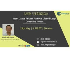 Root Cause Failures Analysis Closed Loop Corrective Action