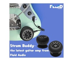 Strum Buddy – The Latest Guitar amp from Fluid Audio