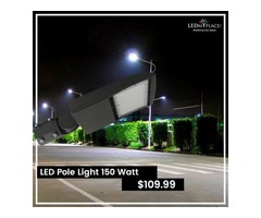 Install LED Pole Lights without Compromising on the Lighting Requirements