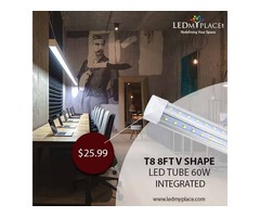 Use Sleek & Light Weight T8 8ft 60w LED Integrated Tubes to Increase Visibility