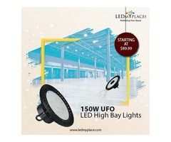 Install 150W UFO High Bay LED Lights To Enhance The Brightness