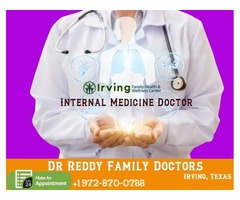 Internal Medicine in irving tx | Dr. Reddy Family Doctors Treatment service