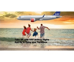Take Off with SAS airlines flights And fly to Enjoy your Vacations