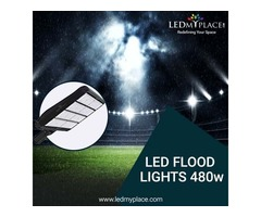 Switch to LED Flood Lights 480W that are Environment Friendly Form of Lighting