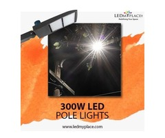Enjoy Easy Installing Process By Installing 300W LED Pole Lights at the Outer Places